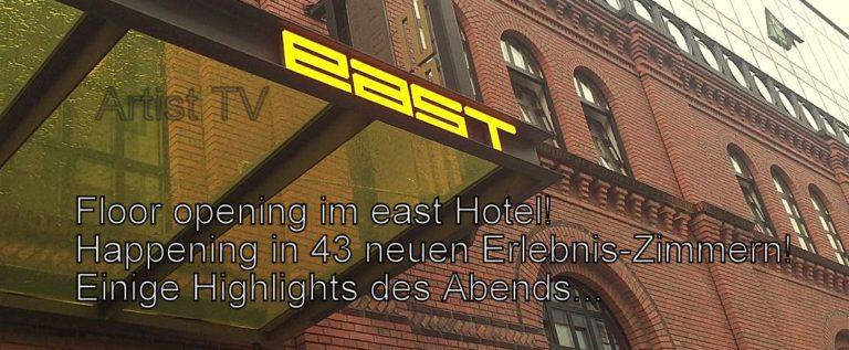 """Trailer: east Hotel: Floor Opening mit 43 neuen """"Erlebnis-Zimmern""""Motto: """"east meets Kiez"""""""