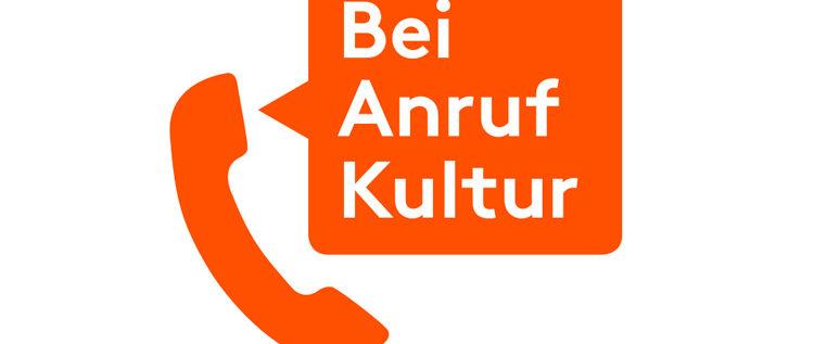 Bei Anruf Kultur – Kultur für alle – einfach und zugänglich